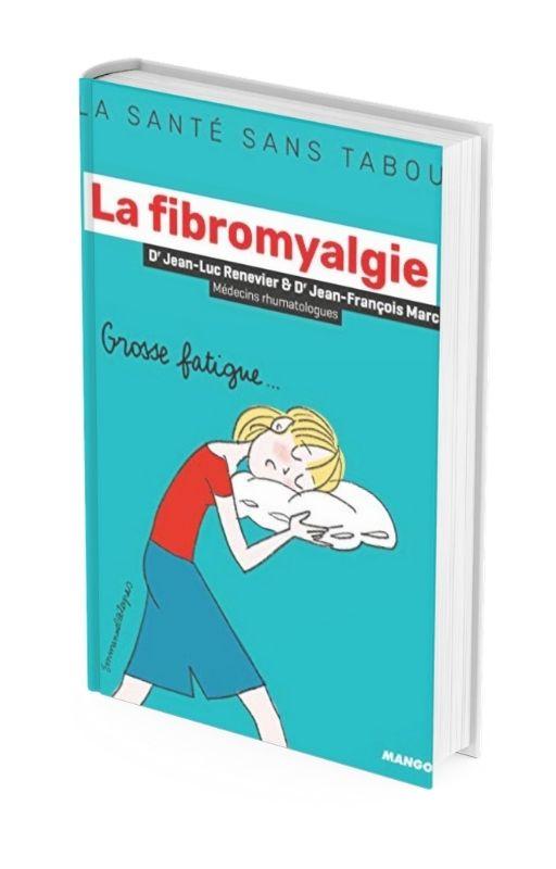 La fibromyalgie (La santé sans tabou) par Jean-Luc Renevier
